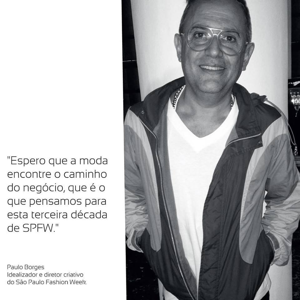 Declaração de Paulo Borges, em foto postada no instagram oficial do SPFW